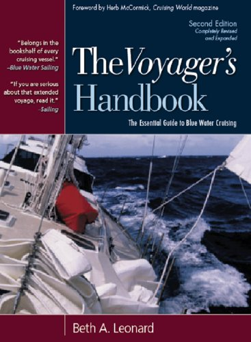 The Voyager's Handbook: The Essential Guide to Blue Water Cruising (English Edition)