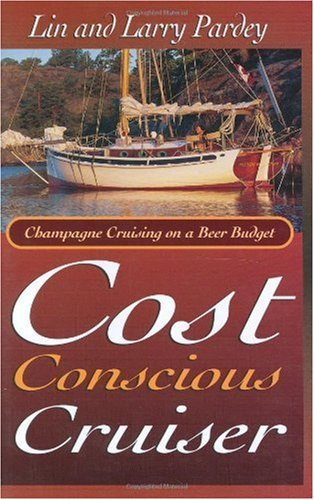 The Cost Conscious Cruiser (English Edition)