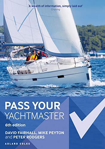 Pass Your Yachtmaster (English Edition)